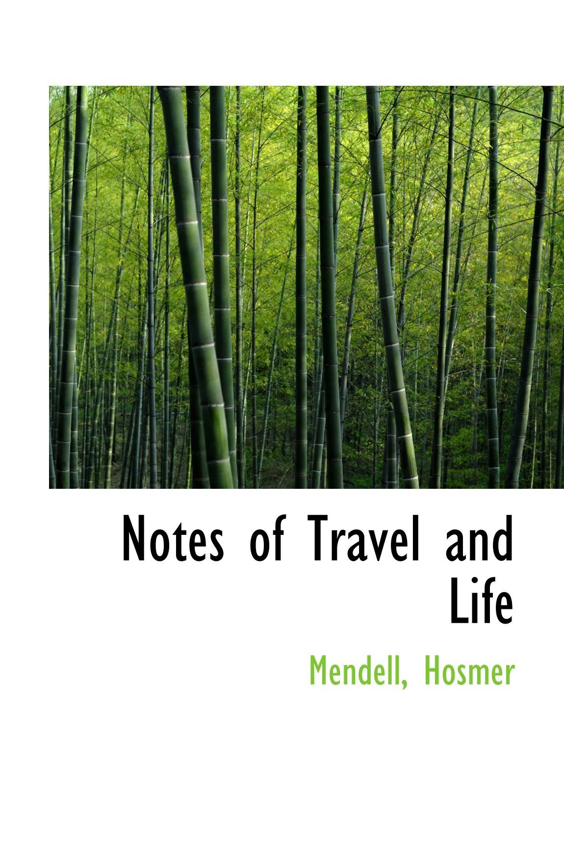 Read Online Notes of Travel and Life pdf