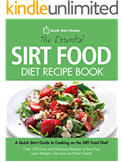The sirtfood diet the revolutionary plan for health and weight the essential sirt food diet recipe book a quick start guide to cooking on the forumfinder Image collections
