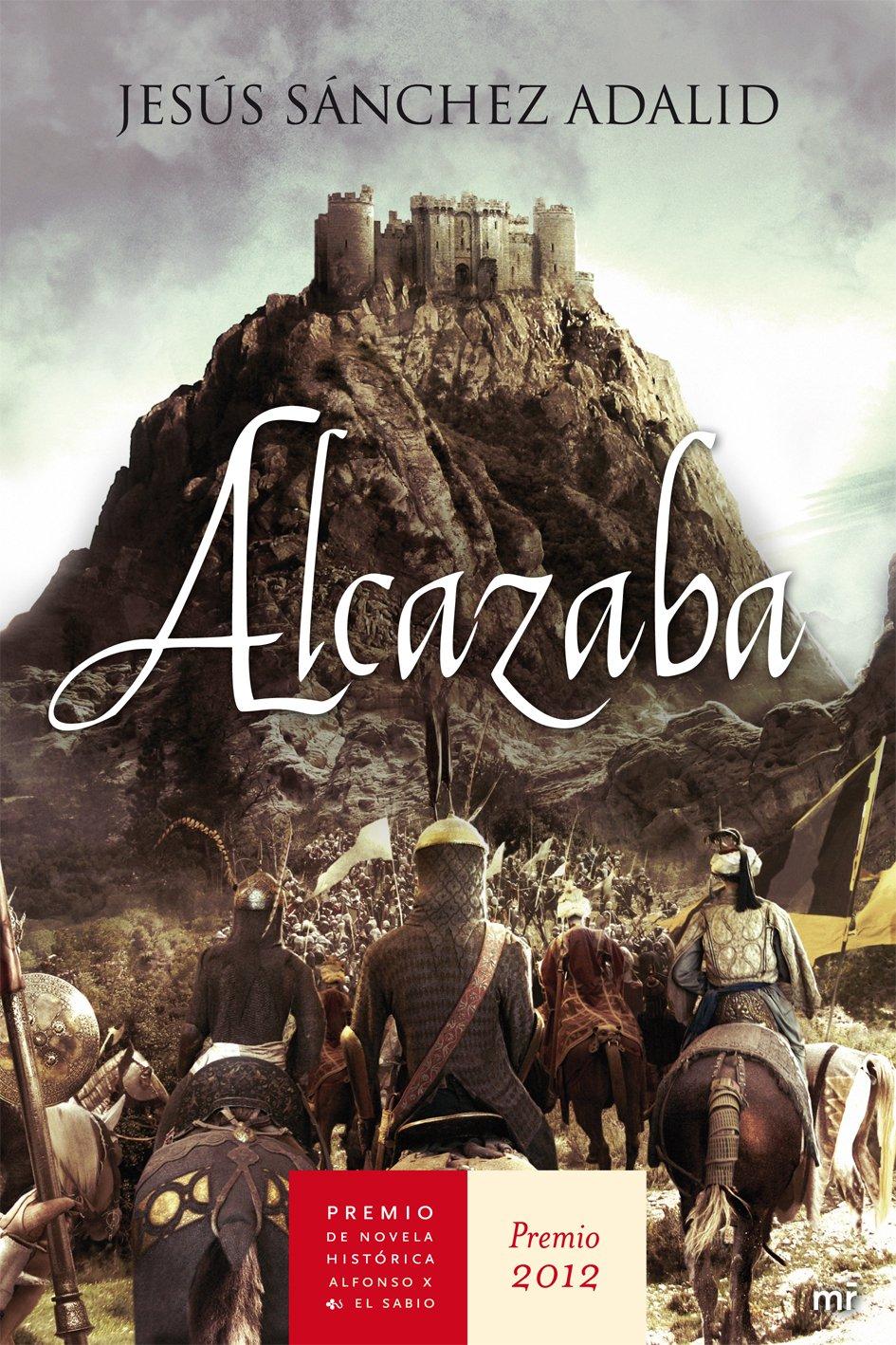 Alcazaba (Novela Historica (m.Roca)): Amazon.es: Jesús ...