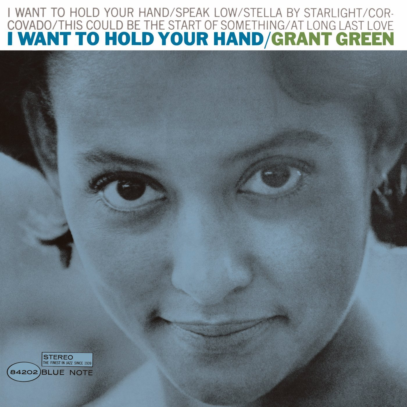 Vinilo : Grant Green - I Want to Hold Your Hand (LP Vinyl)