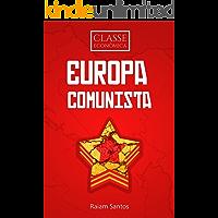 Classe Econômica #1: Europa Comunista [ebook] (Portuguese Edition)