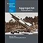 Aggregat A4 - Vergeltungswaffe V-2: Manual 1943: Gerätbeschreibung Baureihe A (Aerospace History Documents)