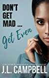 Don't Get Mad...Get Even - Short Stories Vol. 1 (Dont Get Mad...Get Even)