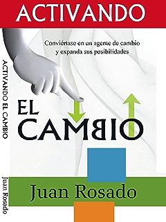 Activando El Cambio (Spanish Edition)