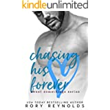 Chasing His Forever (Sweet Somethings Book 1)