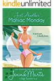 Just Another Maniac Monday (A Page Turners Novel Book 3)