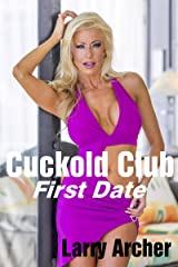 Cuckold Club - First Date: Cheating Housewives and Their Bulls Kindle Edition