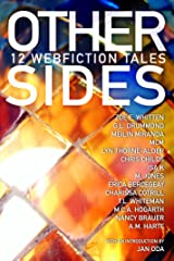 Other Sides: 12 Webfiction Tales Kindle Edition