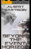 Beyond the Event Horizon Episode Three