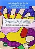 Orientación Familiar: Contextos, evaluación e intervención