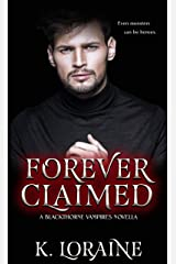 Forever Claimed: (A Blackthorne Vampire Stand Alone Novella) (Vampire Brides) Kindle Edition
