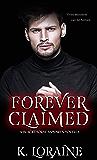 Forever Claimed: (A Blackthorne Vampire Stand Alone Novella) (Vampire Brides)