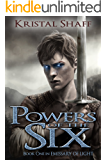 Powers of the Six (Emissary of Light Book 1) (English Edition)