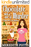 Chocolate With A Side Of Murder (Daley Buzz Cozy Mystery Book 1) (English Edition)
