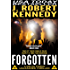 Forgotten (A Delta Force Unleashed Thriller, #5) (Delta Force Unleashed Thrillers)