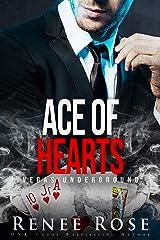 Ace of Hearts: A Mafia Romance (Vegas Underground) Kindle Edition