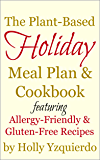 The Plant-Based Holiday Meal Plan & Cookbook