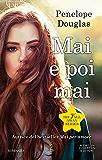 Mai e poi mai (The Fall Away Series Vol. 5)