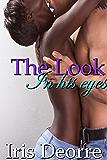 The Look In His Eyes (Jasmine & Zack Book 1)