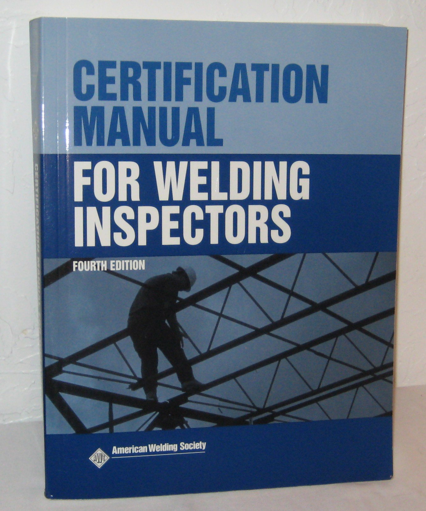 certification manual for welding inspectors hallock cowles rh amazon com welding inspection checklist manual Pipeline Welding Inspector Jobs