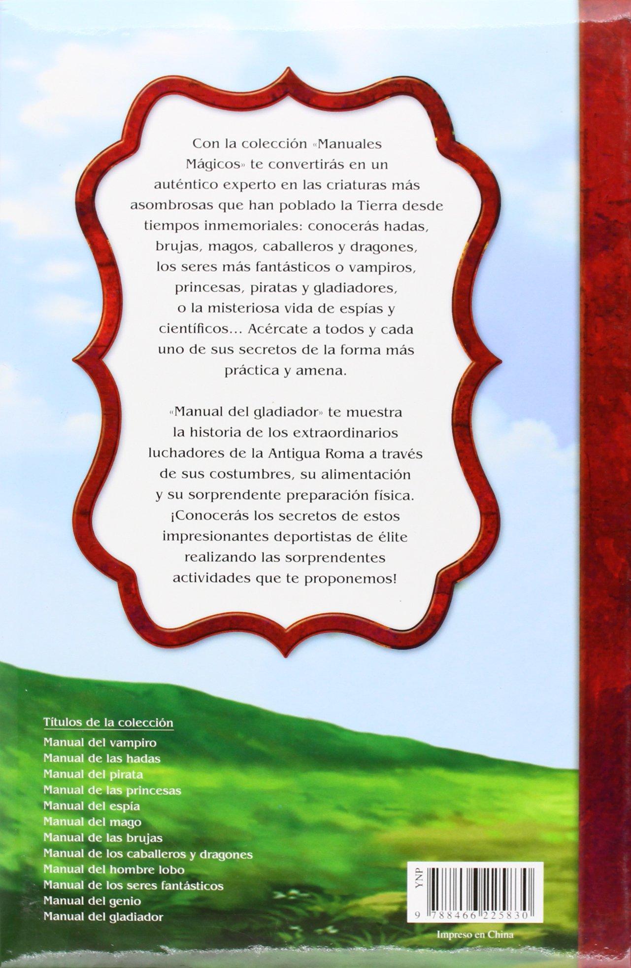 Manual del Gladiador (Manuales Mágicos): Amazon.es: Alejandra Ramírez:  Libros