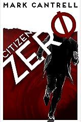 Citizen Zero Kindle Edition