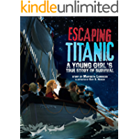 Escaping Titanic: A Young Girl's True Story of Survival (NA)