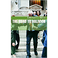 The Road to Oblivion (English Edition)