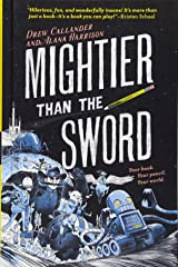 Mightier Than the Sword Hardcover