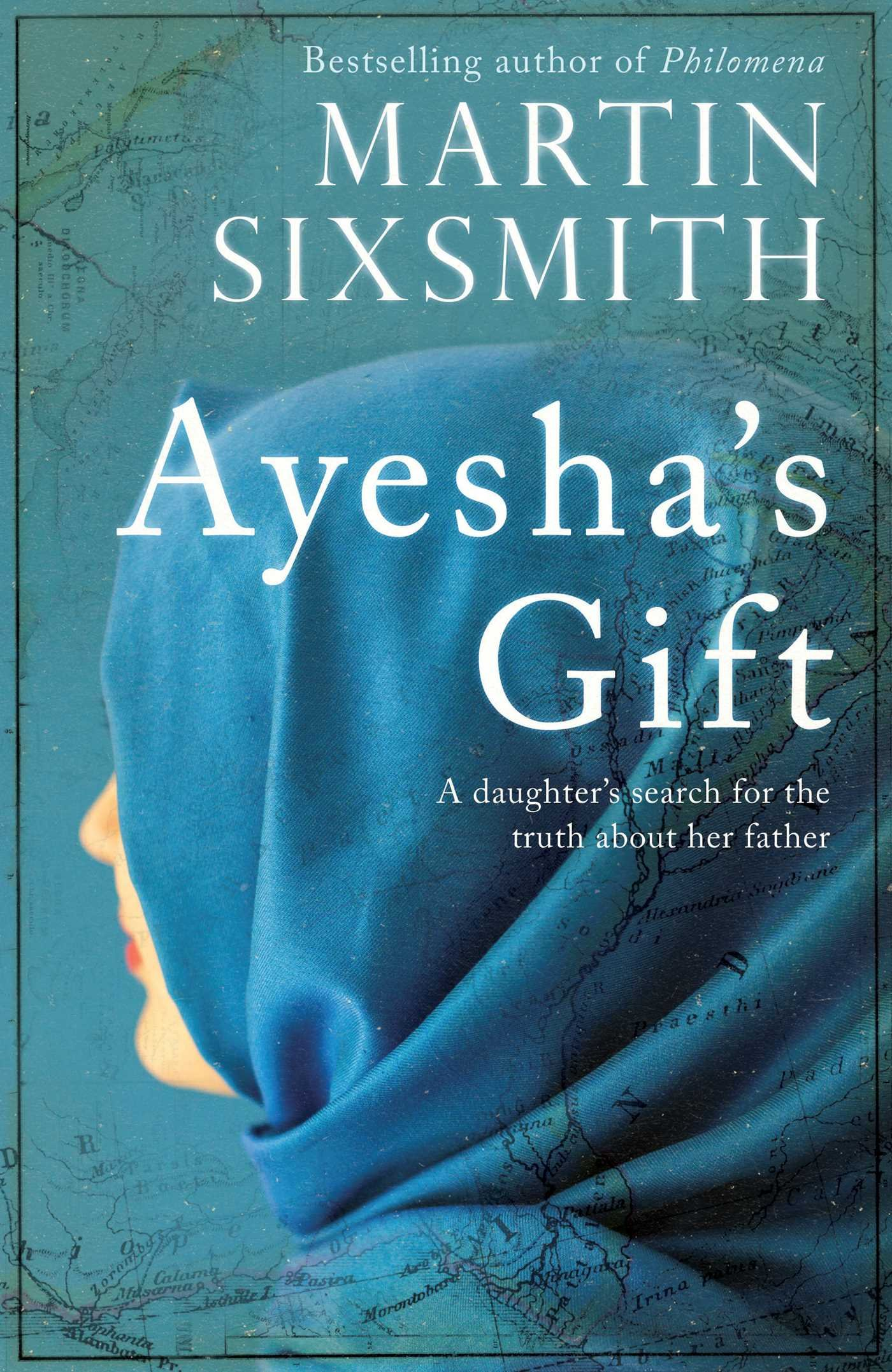 Read Online Ayesha's Gift: A daughter's search for the truth about her father pdf