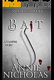 Vampire Bait: Vampire Urban Romance (The Angler Book 1)