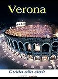 Verona: Guida alla città (Italy Vol. 27)
