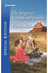 The Sergeant's Unexpected Family (Small-Town Sweethearts Book 2) Kindle Edition