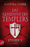 Das Geheimnis des Templers - Episode V: Tödlicher Verrat