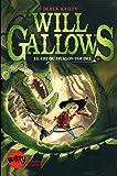 Will Gallows - Le cri du dragon foudre