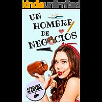 Un hombre de negocios (Spanish Edition)