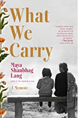 What We Carry: A Memoir Kindle Edition