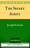 The Secret Agent: The Original Classics - Illustrated