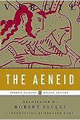 The Aeneid: (Penguin Classics Deluxe Edition) Kindle Edition