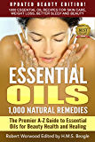 Essential Oils: Updated Beauty Edition 1,000 Remedies: The Ultimate A-Z Guide to Essential Oils for Beauty Health and Healing: 1000 Essential Oil Recipes ... Loss and Natural Cures) (English Edition)