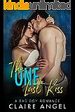 The One Last Kiss: A Bad Boy Romance