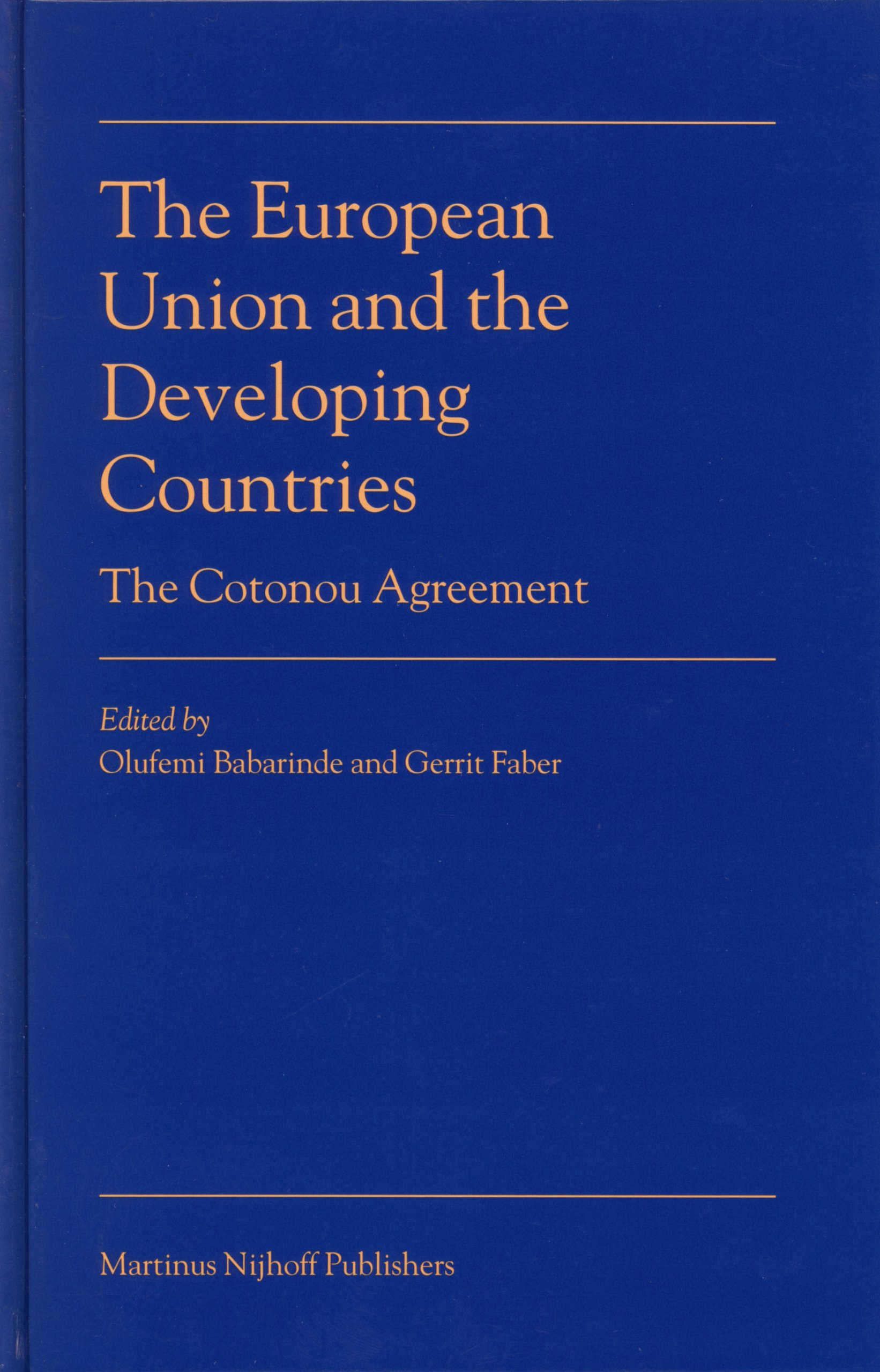 The European Union And The Developing Countries The Cotonou