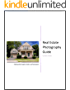 Real Estate Photography Guide: A basic guide for agents, brokers, and homeowners (English Edition)
