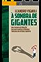 À Sombra de Gigantes: uma viagem ao coração das mais famosas pequenas torcidas do futebol europeu