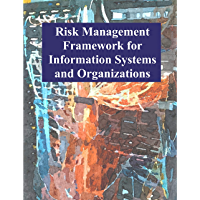 Risk Management Framework for Information Systems and Organizations: NIST SP 800-37 Revision 2