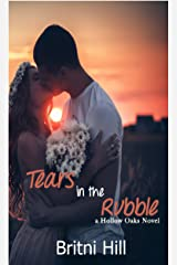 Tears in the Rubble (Hollow Oaks Book 1) Kindle Edition