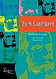 Dom Casmurro: Ilustrado, comentado, com glossário