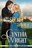 The Secret of Love (Rakes & Rebels: The Raveneau Family Book 4)