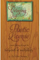 Poetic License: A poetic journey through the labyrinth of multiplicity (The Crissing Link Book 1) Kindle Edition