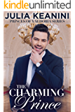 The Charming Prince (Princes of Valdoria Book 3)